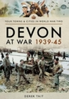 Devon at War 1939 45 - Book