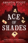 Ace Of Shades (The Shadow Game series, Book 1) - eBook