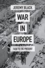 War in Europe : 1450 to the Present - Book