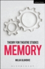 Theory for Theatre Studies: Memory - Book