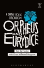 Orpheus and Eurydice : A Graphic-Poetic Exploration - Book