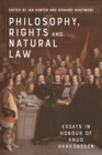 Philosophy, Rights and Natural Law : Essays in Honour of Knud Haakonssen - Book
