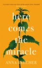 Here Comes the Miracle - Book