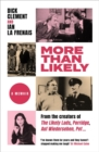More Than Likely : A Memoir - Book