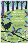Trees and Woodland in the British Landscape - Book
