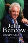 Unspeakable : The Sunday Times Bestselling Autobiography - Book