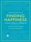 Finding Happiness : A monk's guide to a fulfilling life - Book