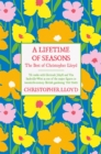 A Lifetime of Seasons : The Best of Christopher Lloyd - Book