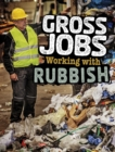 Gross Jobs Working with Rubbish - Book
