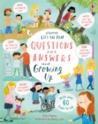 Lift-the-Flap Questions & Answers about Growing Up - Book