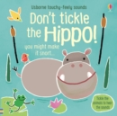 Don't Tickle the Hippo! - Book