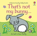 That's not my bunny... - Book