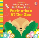 Baby's Very First Lift-the-Flap Peek-a-Boo at the Zoo - Book