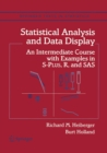 Statistical Analysis and Data Display : An Intermediate Course with Examples in S-Plus, R, and SAS - eBook