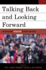 Talking Back and Looking Forward : An Educational Revolution in Poetry and Prose - Book