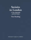 Steinitz in London : A Chess Biography with 623 Games - eBook