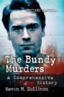 The Bundy Murders : A Comprehensive History - Book