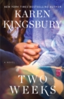 Two Weeks : A Novel - eBook