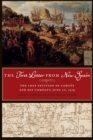 The First Letter from New Spain : The Lost Petition of Cortes and His Company, June 20, 1519 - Book