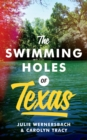 The Swimming Holes of Texas - Book