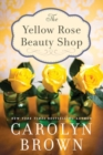 The Yellow Rose Beauty Shop - Book