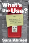 What's the Use? : On the Uses of Use - eBook
