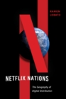 Netflix Nations : The Geography of Digital Distribution - Book