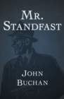 Mr. Standfast - eBook
