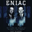 ENIAC : The Triumphs and Tragedies of the World's First Computer - eAudiobook