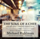 The Soul of a Chef : The Journey toward Perfection - eAudiobook