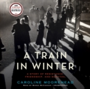 A Train in Winter - eAudiobook