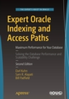 Expert Oracle Indexing and Access Paths : Maximum Performance for Your Database - Book