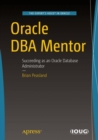 Oracle DBA Mentor : Succeeding as an Oracle Database Administrator - eBook