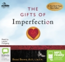 The Gifts of Imperfection : Let Go of Who You Think You're Supposed to Be and Embrace Who You Are - Book