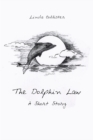 The Dolphin Law : A Short Story - eBook