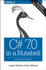 C# 7.0 in a Nutshell - Book