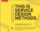 This Is Service Design Methods : A Companion to This Is Service Design Doing - Book