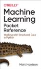 Machine Learning Pocket Reference : Working with Structured Data in Python - eBook
