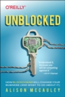 Unblocked : How Blockchains Will Change Your Business (and What to Do about It) - Book