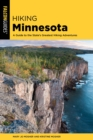 Hiking Minnesota : A Guide to the State's Greatest Hiking Adventures - eBook