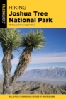 Hiking Joshua Tree National Park : 38 Day And Overnight Hikes - eBook