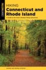 Hiking Connecticut and Rhode Island : A Guide to the Area's Greatest Hiking Adventures - eBook