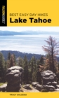 Best Easy Day Hikes Lake Tahoe - eBook