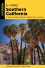 Hiking Southern California : A Guide to Southern California's Greatest Hiking Adventures - eBook