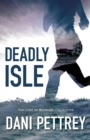 Deadly Isle (The Cost of Betrayal Collection) - eBook