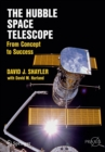 The Hubble Space Telescope : From Concept to Success - eBook