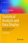 Statistical Analysis and Data Display : An Intermediate Course with Examples in R - Book