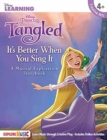 Tangled : It s Better When You Sing It - A Musical Exploration Storybook - Book