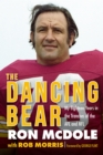 The Dancing Bear : My Eighteen Years in the Trenches of the AFL and NFL - Book