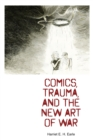 Comics, Trauma, and the New Art of War - Book
